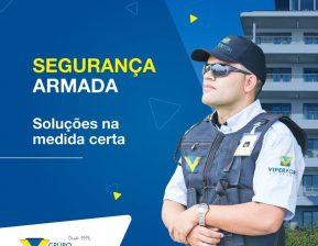 Viper na mídia: Grupo Viper reforça as vantagens do serviço de segurança armada